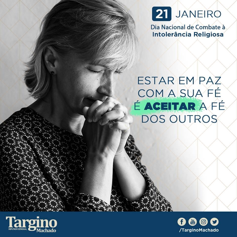 """Deputado Targino Machado lembra o 21 de Janeiro """"Dia Nacional de Combate à Intolerância Religiosa"""""""
